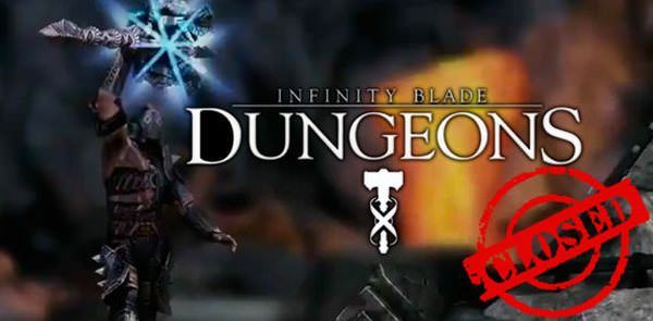 Infinity Blade Dungeons официально закрыли