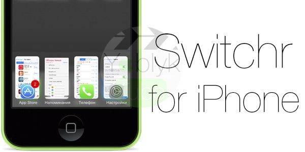 Switchr for iPhone