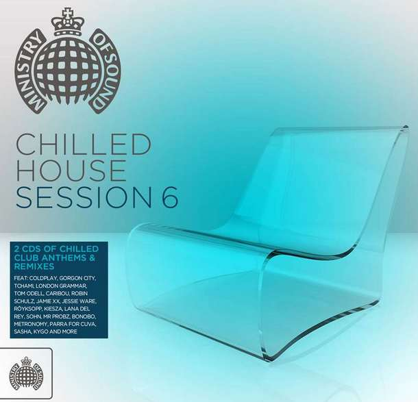 Chilled House Session 2015 (Ministry of Sound)