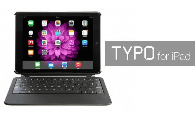 Typo, iPad, аксессуары для iPad