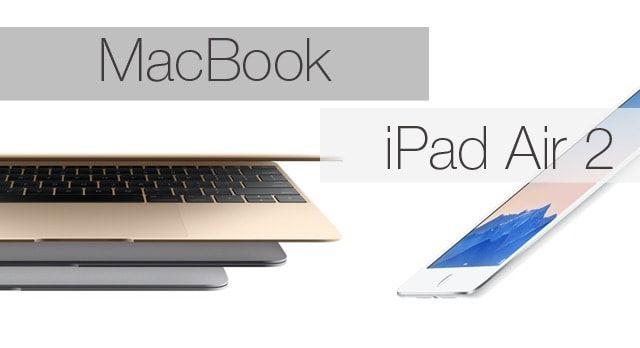 """MacBook или iPad Air 2. Что выбрать? Все """"за"""" и """"против"""""""