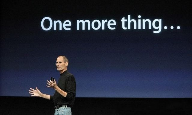 «One more thing»
