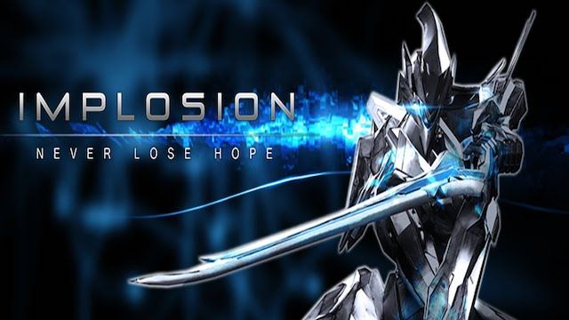 Implosion — Never Lose Hope