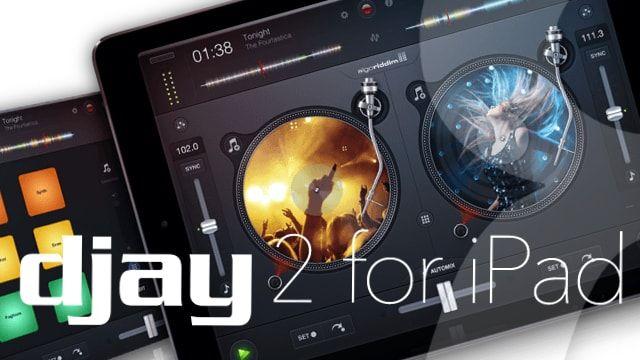 djay 2 для iPad и iPhone