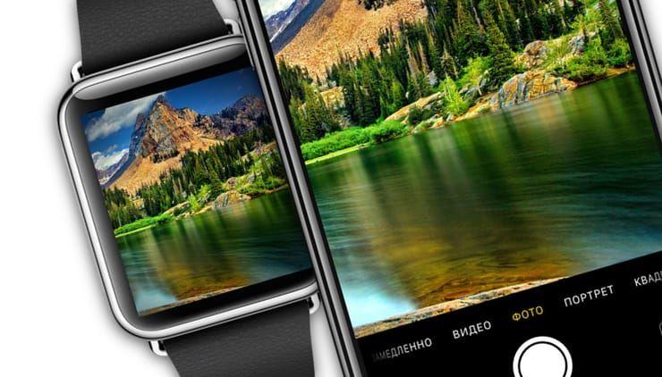 Как пользоваться Камерой в Apple Watch